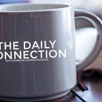 The Daily Connection -It's Just Business, It's Not Personal