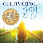 The Path to Joy : An Interview with Authors of Cultivating Joy