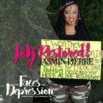 Faces of Depression- Jasmin Pierre