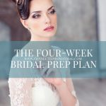 The Four-Week Bridal Prep Plan
