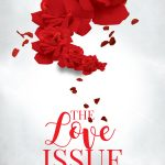 Get in the LOVE Issue Now! – Coming February 2017